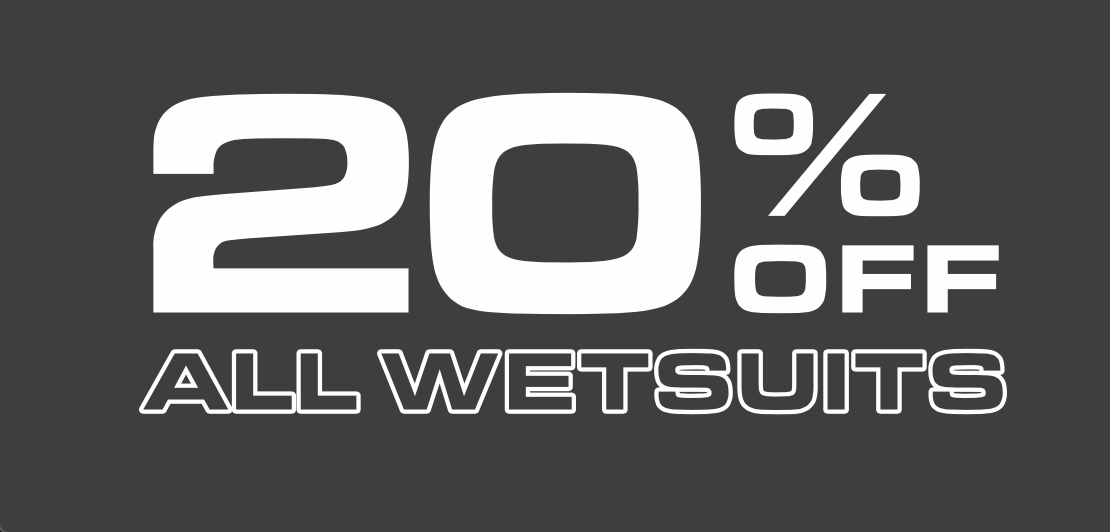 20% Off Wetsuits